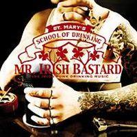 Mr. Irish Bastard - St. Mary\'s School Of Drinking
