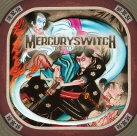 Mercury Switch - Time To Shine