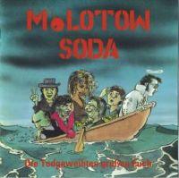 Molotow Soda - Die Todgeweihten grüßen Euch [Re-Release]