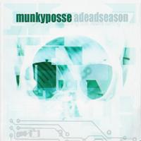 Munky Posse - Adeadseason