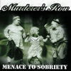 Murderer`s Row - Menace to Sobriety