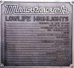 Mustasch - Lowlife Highlights