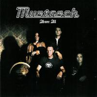 Mustasch - Above All