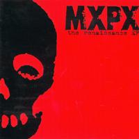 MXPX - The Renaissance EP