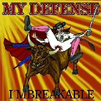 My Defense - I'mbreakable