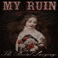My Ruin - The Brutal Language