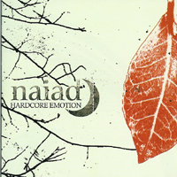 Naiad - Hardcore Emotion