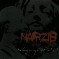 Narziss - Die Hoffnung Stirbt Zuletzt