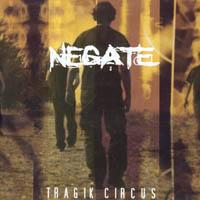 Negate - Tragik Circus
