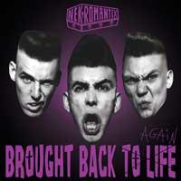 Nekromantix - Brought Back to Life (Again)