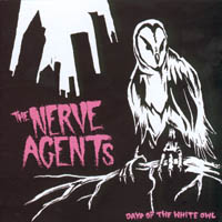The Nerve Agents - The Day Of The White Owl