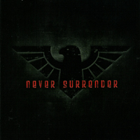 Never Surrender - s/t