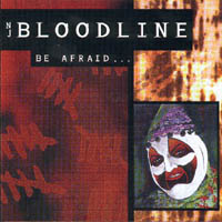NJ Bloodline - Be Afraid
