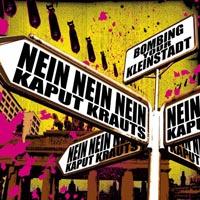 NeinNeinNein/Kaput Krauts - Bombing Your Kleinstadt