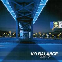 No Balance - Lights On