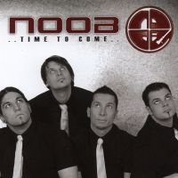 Noob - ...Time To Come....