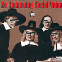 No Redeeming Social Value - THC