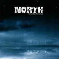 North - Perfect body perfect soul