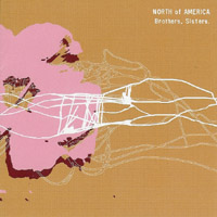 North Of America - Brothers, Sisters