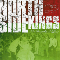 North Side Kings - A Family Affair