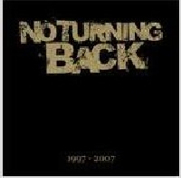 No Turning Back - 1997-2007
