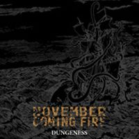 November Coming Fire - Dungeness