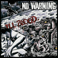 No Warning - Ill Blood