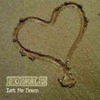 Nozzle - Let me Down