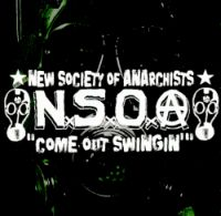 New Society Of Anarchists  - Come Out Swinin'