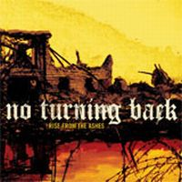 No Turning Back - Rise From The Ashes