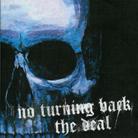 No Turning Back/The Deal  - Split Cd