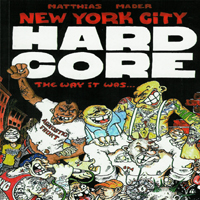 Matthias Mader - New York City Hardcore - The Way It Was...