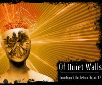 Of Quiet Walls - Dopedisco & The Hetero Elephant [EP]