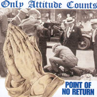 Only Attitude Counts - Point Of No Return