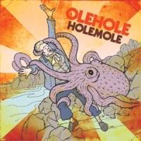 Olehole - Holemole