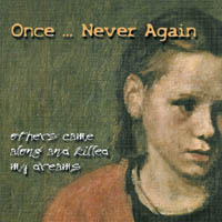 Once.. Never Again - once... Never Again