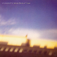 Once Tasted Life - Fallow Fields Of Hope