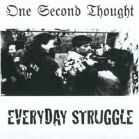 One Second Thought - Everyday Struggle