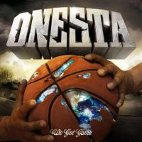 Onesta - We Got Game