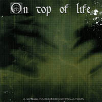 V/A - On Top Of Life Compilation