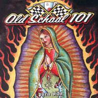 Old School 101 - Pura Vida