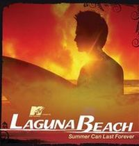 OST - Laguna Beach – Summer Can Last Forever