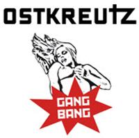 Ostkreutz - Gangbang