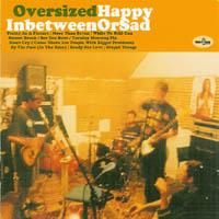 Oversized Happy - In Between Or Sad