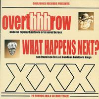 Overthhhrow / What happens next? - Livin' La Vida Loca
