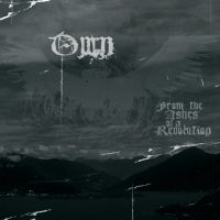 Own - From The Ashes Of A Revolution