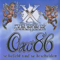 Oxo 86 - So beliebt und bescheiden