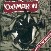 Oxymoron - Feed The Breed