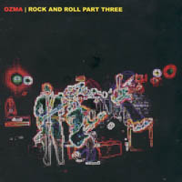 Ozma - Rock And Roll Part Three