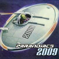 Paranoiacs - 2009